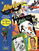 Alter Ego: The Best of the Legendary Comics Fanzine