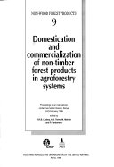 Domestication and Commercialization of Non-timber Forest Products in Agroforestry Systems