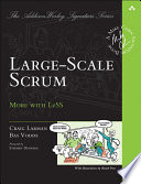 Large-Scale Scrum  : More with LeSS