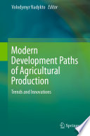 Modern Development Paths of Agricultural Production Book