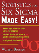 Statistics for Six Sigma Made Easy