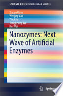 Nanozymes Next Wave Of Artificial Enzymes