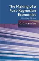 The Making of a Post Keynesian Economist
