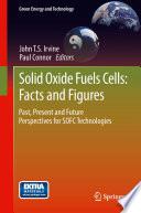 Solid Oxide Fuels Cells  Facts and Figures