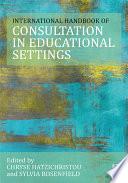 The International Handbook Of Consultation In Educational Settings Book