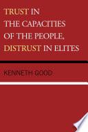 Trust In The Capacities Of The People Distrust In Elites Book