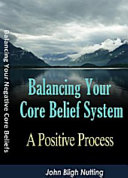 Balancing Your Core Belief System