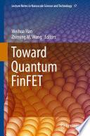 Toward Quantum FinFET Book