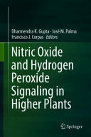 Nitric Oxide and Hydrogen Peroxide Signaling in Higher Plants