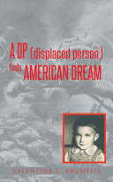 A Dp  Displaced Person  Finds American Dream