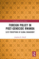 Foreign Policy in Post Genocide Rwanda