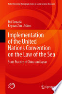 Implementation of the United Nations Convention on the Law of the Sea