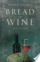 Bread and Wine  Leb I Vino  Book PDF