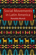 Social Movements In Latin America Book