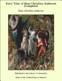 Fairy Tales of Hans Christian Andersen (Complete)
