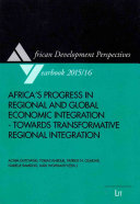Africa s Progress in Regional and Global Economic Integration   Towards Transformative Regional Integration