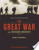 """The Great War and Modern Memory"" by Paul Fussell"