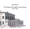 The design of the English country house, 1620-1920