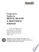 Cooperative Studies in Mental Health   Behavioral Sciences