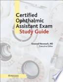 Certified Ophthalmic Assistant Exam Study Guide