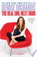 """""""The Real Girl Next Door"""" by Denise Richards"""