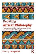 Debating African Philosophy