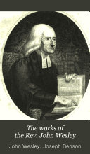 The Works Of The Rev John Wesley  Book