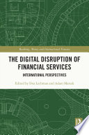 The Digital Disruption of Financial Services