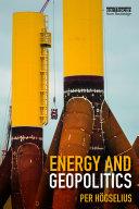 Energy and Geopolitics
