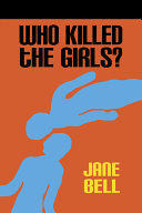 Who Killed The Girls
