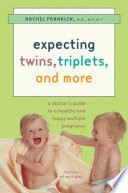 Expecting Twins, Triplets, and More