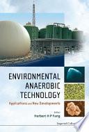Environmental Anaerobic Technology