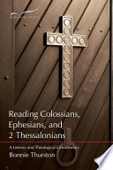 Reading Colossians, Ephesians, and 2 Thessalonians