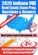 2020 Indiana VUE Real Estate Exam Prep Questions   Answers Book