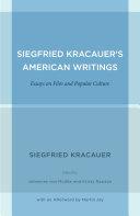 Siegfried Kracauer's American Writings: Essays on Film and ...