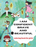 I Am Confident Brave and Beautiful