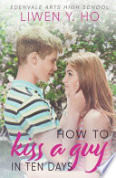 How to Kiss a Guy in Ten Days