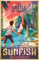 The Castle in the Sea  Quest of the Sunfish 2