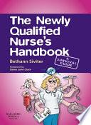 The Newly Qualified Nurse S Handbook E Book