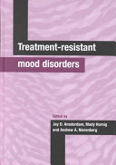 Treatment Resistant Mood Disorders