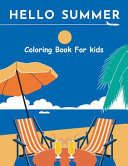 Hello Summer Coloring Book for Kids