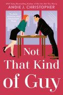 Not That Kind of Guy [Pdf/ePub] eBook