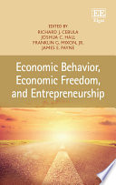 Economic Behavior Economic Freedom And Entrepreneurship