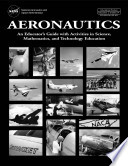 Aeronautics  an educator s guide with activities in science  mathematics  and technology education Book