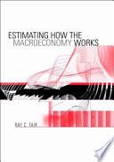 Estimating How the Macroeconomy Works