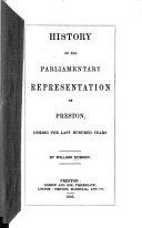 History of the Parliamentary Representation of Preston