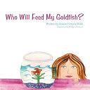 Pdf Who Will Feed My Goldfish?