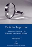 Defective Inspectors: Crime-fiction Pastiche in Late Twentieth-century French Literature