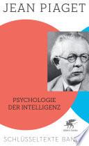 Psychologie der Intelligenz  : Schlüsseltexte , Band 4