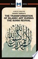 Yasser Tabbaa s The Transformation of Islamic Art During the Sunni Revival